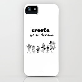 create your dream . the original trees ( https://society6.com/totalflora/collection ) iPhone Case