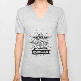 Perfect English Day - BLK Unisex V-Neck