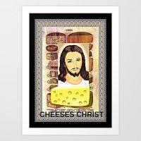 christ Art Prints featuring CHEESES CHRIST by Kathead Tarot/David Rivera
