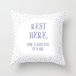 Rest Here. Throw Pillow