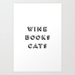 Wine Books And Cats Quote, Life Creativity And Motivational Quotes, Large Printable Photography Kunstdrucke