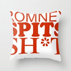 Romney spits sh*t Throw Pillow