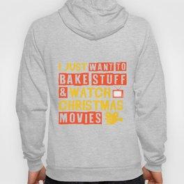 Christmas Movies Baking Christmas Funny Gift Hoody