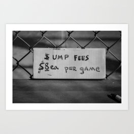 Ump Fees Art Print