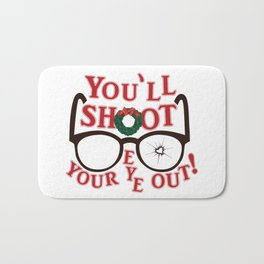 You'll Shoot Your Eye Out! Bath Mat