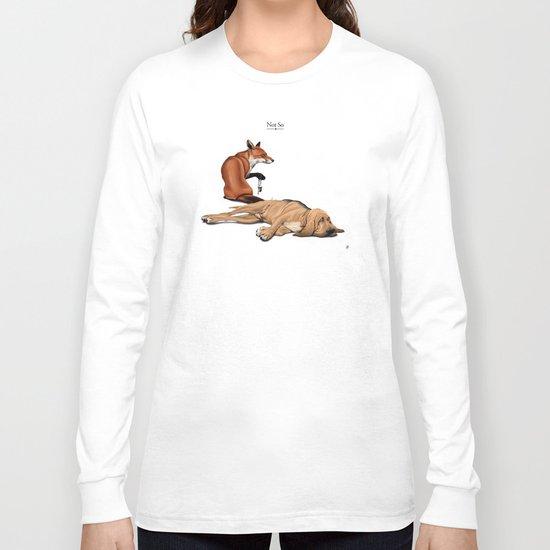 Not So Long Sleeve T-shirt