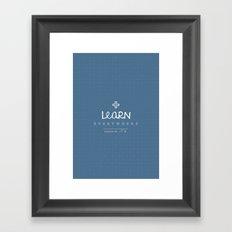 Learn Everywhere Framed Art Print