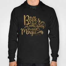 Books are a Uniquely Portable Magic Gold Hoody