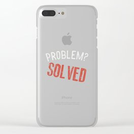 Problem? Solved! - Gift Clear iPhone Case