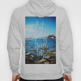 Eat well, travel lots Hoody