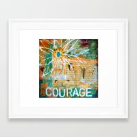courage Framed Art Prints featuring Courage by kathleentennant
