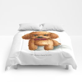 I am always there for you Comforters