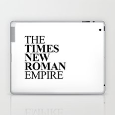 THE TIMES NEW ROMAN EMPIRE Laptop & iPad Skin