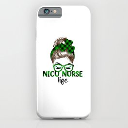 Lucky Nicu Nurse St Patricks Day Irish Shamrock Nurse iPhone Case
