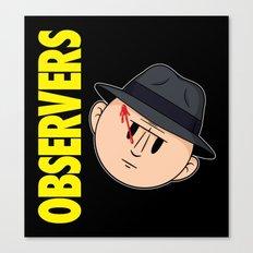 Who Observes the Observers? Canvas Print