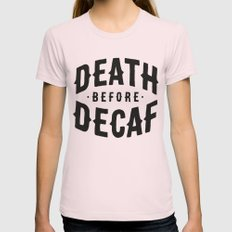 Death Before Decaf X-LARGE Womens Fitted Tee Light Pink