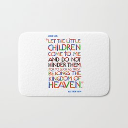 Let the little children come to me Bath Mat