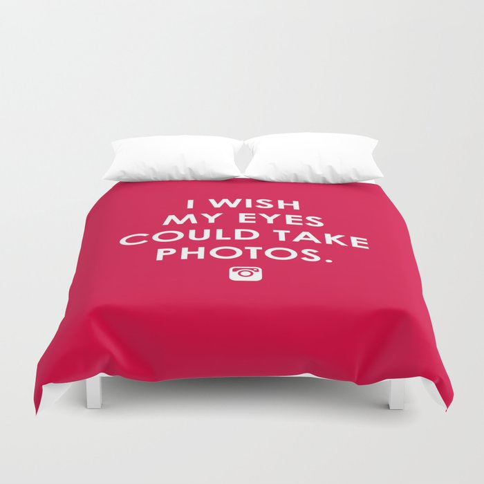 Eyes could take photos Duvet Cover