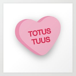 Catholic Conversation Heart Totus Tuus Art Print
