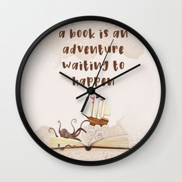 A book is an adventure waiting to happen Wall Clock