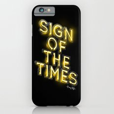 Sign Of The Times iPhone 6s Slim Case