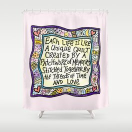 Quilt Quote II Shower Curtain