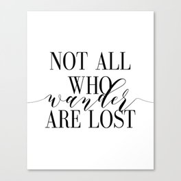 Inspirational Quote Not All Who Wander Art Lost Hustle Quote Print Typography Print Quote Canvas Print