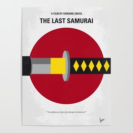 No980 My Last Samurai minimal movie poster Poster