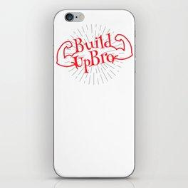 Build Up Bro iPhone Skin