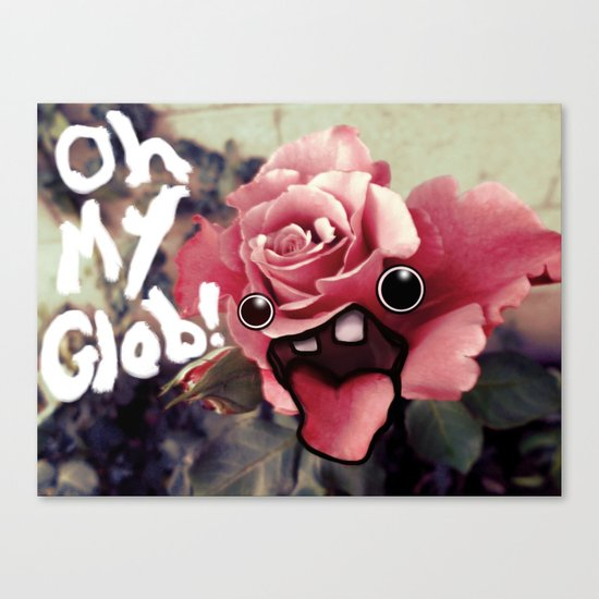 OH MY GLOB! Canvas Print