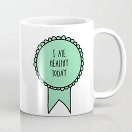 I Ate Healthy Today / Awards Coffee Mug