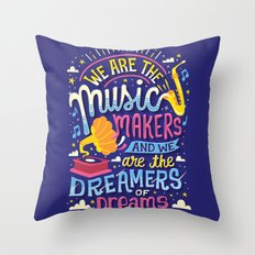 Music Makers and Dreamers Throw Pillow
