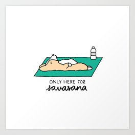 Only Here for Savasana Corgi Art Print