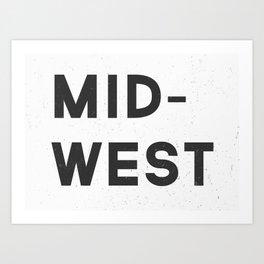 MID-WEST Art Print
