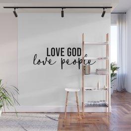 Love God Love People Wall Mural