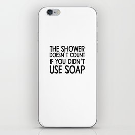 soap iPhone Skin