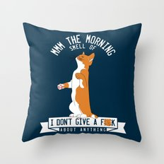 Mmm the morning smell of.. Throw Pillow