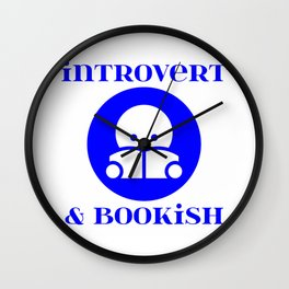 Introvert & Bookish Wall Clock