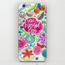 Have a Blessed Day Watercolor Florals iPhone Skin