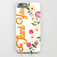 Floral Thanks iPhone 6s Slim Case