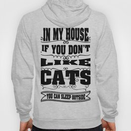 like  cats - Funny Cat Saying Hoody