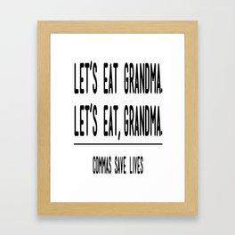 Let's Eat Grandma - Commas Save Lives Framed Art Print