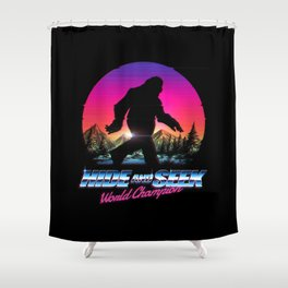 Hide And Seek World Champion Bigfoot is Real Shower Curtain
