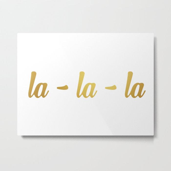 la-la-la 2 Metal Print