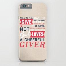 2 Corinthians 9:7 Slim Case iPhone 6s