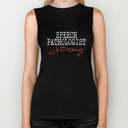 speech pathologist strong teacher t-shirts Biker Tank