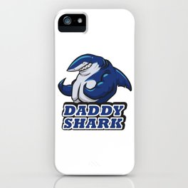 Daddy shark iPhone Case