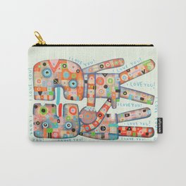 I Love You! Carry-All Pouch