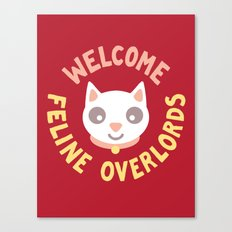 Welcome Feline Overlords Canvas Print