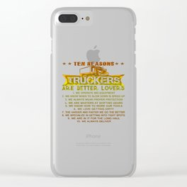 Ten REASONS - TRUCKERS Clear iPhone Case